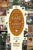 Book Cover Image. Title: The Hare with Amber Eyes:  A Hidden Inheritance, Author: Edmund de Waal