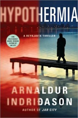 Hypothermia (Reykjavik Thriller Series #6)