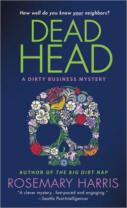 Dead Head (Dirty Business Series #3)