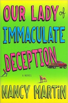 Our Lady of Immaculate Deception (Roxy Abruzzo Series #1)