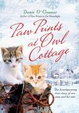 Book Cover Image. Title: Paw Prints at Owl Cottage:  The Heartwarming True Story of One Man and His Cats, Author: Denis O'Connor