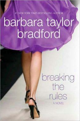 Breaking the Rules (Emma Harte Series #7)