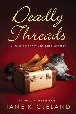 Deadly Threads (Josie Prescott Antiques Mystery Series #6)