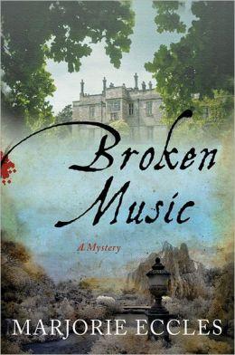 Broken Music: A Mystery