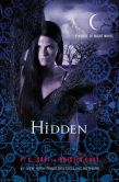 Book Cover Image. Title: Hidden (House of Night Series #10), Author: P. C. Cast