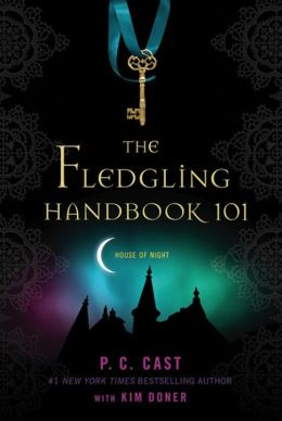 The Fledgling Handbook 101 (House of Night Series)