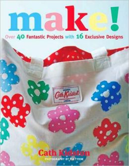 Make!: Over 40 Fantastic Projects with 16 Exclusive Designs