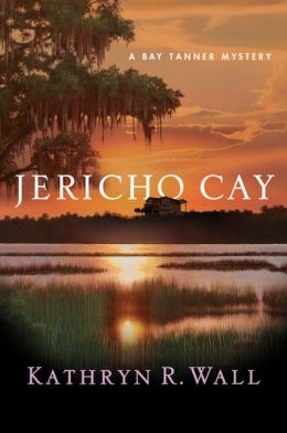 Jericho Cay (Bay Tanner Series #11)