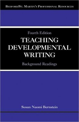 Teaching Developmental Writing: Background Readings