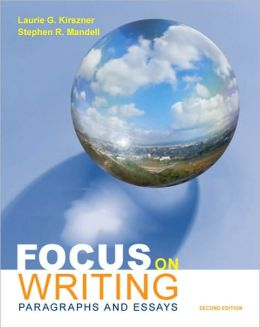 Focus on Writing: Paragraphs and Essays