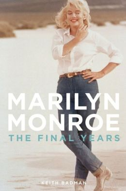 Marilyn Monroe: The Final Years
