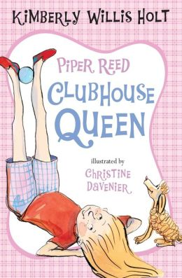 Piper Reed, Clubhouse Queen (Piper Reed Series #2)