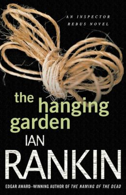 The Hanging Garden (Inspector John Rebus Series #9)