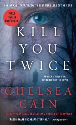 Kill You Twice (Archie Sheridan & Gretchen Lowell Series #5)