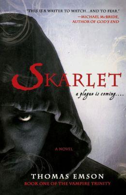 Skarlet: Part One of the Vampire Trinity