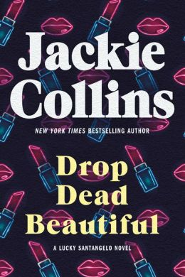 Drop Dead Beautiful (Lucky Santangelo Series)