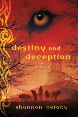 Destiny and Deception (13 to Life Series #4)
