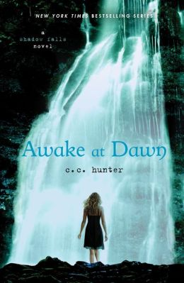 Awake at Dawn (Shadow Falls Series #2)