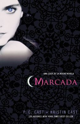 Marcada: Una Casa de la Noche Novela (Marked)