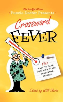 The Puzzle Doctor Presents Crossword Fever
