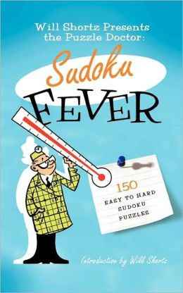 The Puzzle Doctor Presents Sudoku Fever
