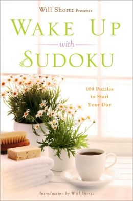 Wake up with Sudoku: 100 Puzzles to Start Your Day