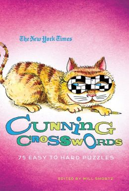 The New York Times Cunning Crosswords: 75 Challenging Puzzles