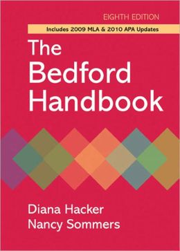 The Bedford Handbook with 2009 MLA and 2010 APA Updates