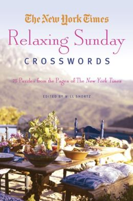 The New York Times Relaxing Sunday Crosswords: 75 Puzzles from the Pages of The New York Times