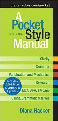 A Pocket Style Manual with 2009 MLA and 2010 APA Updates