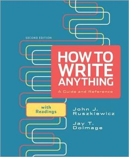 How to Write Anything: A Guide and Reference with Readings