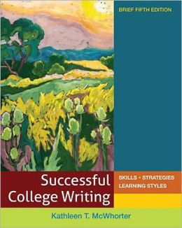 Successful College Writing Brief: Skills - Strategies - Learning Styles