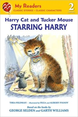 Starring Harry (Harry Cat and Tucker Mouse Series)
