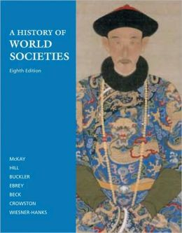 History of World Societies: Complete Edition (Volumes I and II)