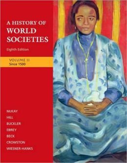History of World Societies: Volume 2: to Since 1500