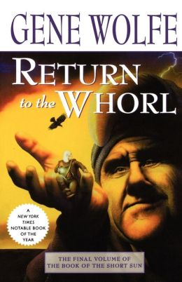 Return to the Whorl (Book of the Short Sun Series #3)