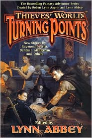 Turning Points (Thieves' World Anthology Series #13)