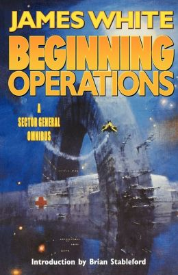 Beginning Operations (Sector General Series)