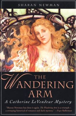 The Wandering Arm (Catherine LeVendeur Series #3)