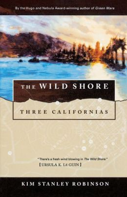 Wild Shore (Three Californias #2)
