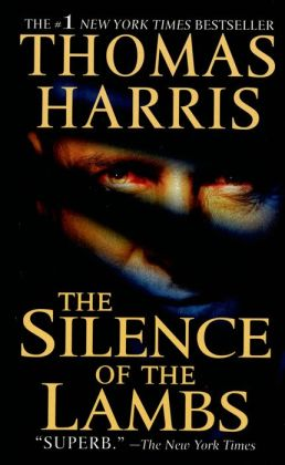 The Silence of the Lambs (Hannibal Lecter Series #2)