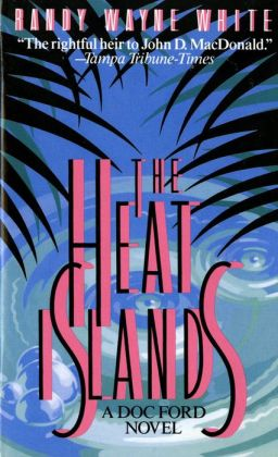 The Heat Islands (Doc Ford Series #2)