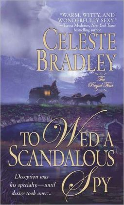 To Wed a Scandalous Spy (Royal Four Series)