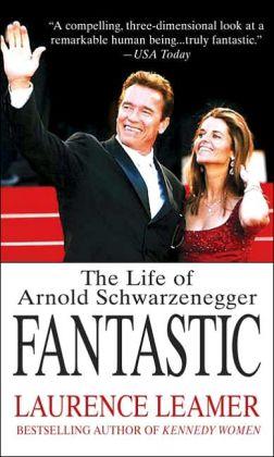 Fantastic: The Life of Arnold Schwarzenegger