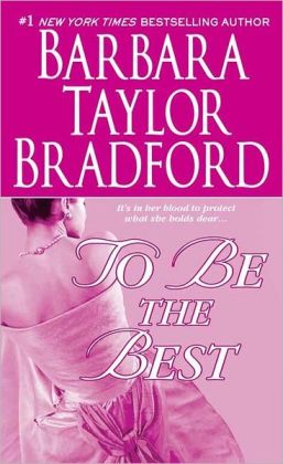 To Be the Best (Emma Harte Series #3)