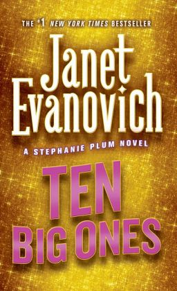 Ten Big Ones (Stephanie Plum Series #10)