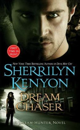Dream Chaser (Dream-Hunter Series #3)