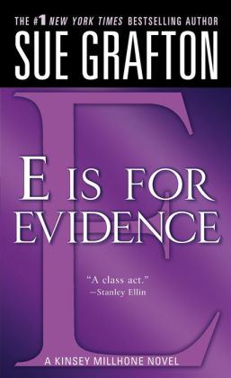 E Is for Evidence (Kinsey Millhone Series #5)
