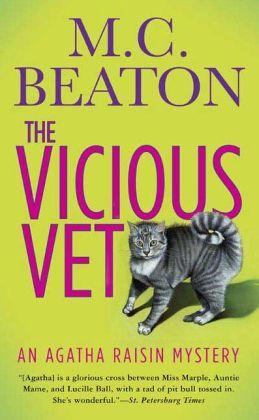 The Vicious Vet (Agatha Raisin Series #2)