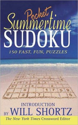 Will Shortz Presents Summertime Pocket Sudoku: 150 Fast, Fun Puzzles